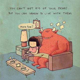 learn to be with fear